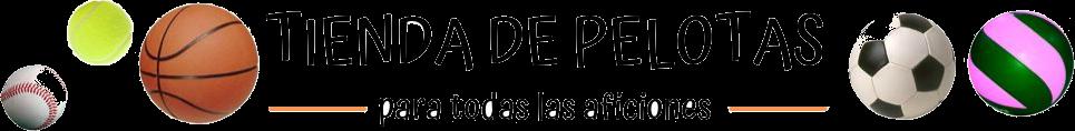 TIENDA DE PELOTAS